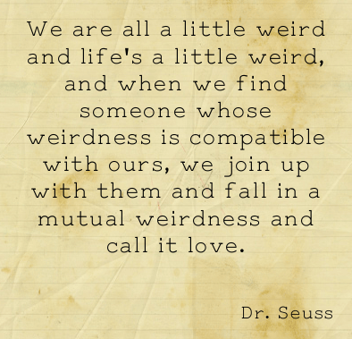 Dr seuss quotes love mutual weirdness altavistaventures Images